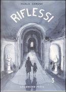 Riflessi - vol. 3 by Marco Corona