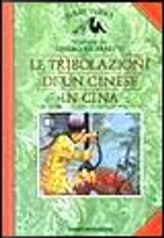 Le tribolazioni di un cinese in Cina by Jules Verne