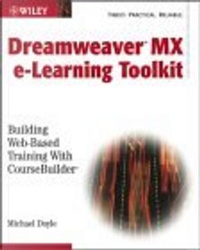 Macromedia Dreamweaver e-Learning Toolkit by Michael Doyle