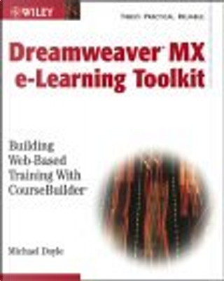 Macromedia Dreamweaver e-Learning Toolkit by Michael Doyle