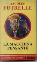La macchina pensante by Jacques Futrelle