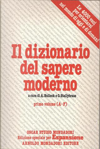 Il dizionario del sapere moderno - Volume primo by O. Stallybrass, A. Bullock