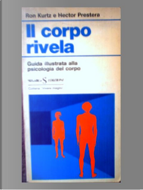 Il corpo rivela by Hector Prestera, Ron Kurtz