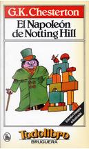 El Napoleón de Notting Hill by G. K. Chesterton
