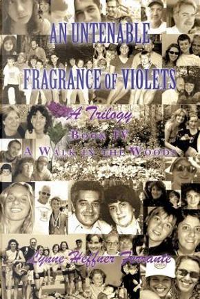 An Untenable Fragrance of Violets by Lynne Heffner Ferrante