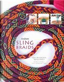 Andean Sling Braids by Rodrick Owen