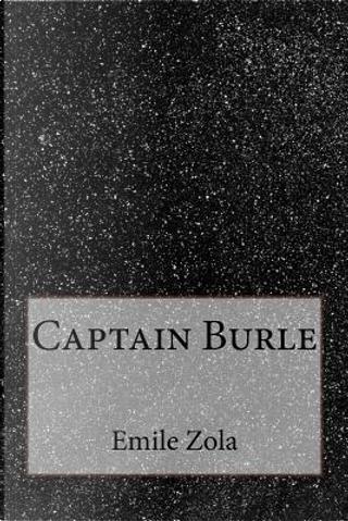 Captain Burle by Emile Zola