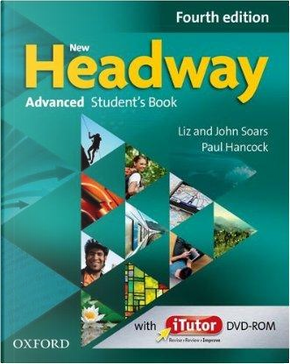 New headway. Advanced. Student's book-Workbook. Without key. Per le Scuole superiori. Con espansione online by Aa. VV.