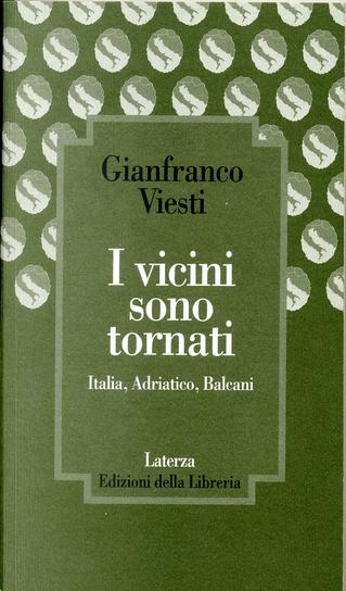 I vicini sono tornati by Gianfranco Viesti