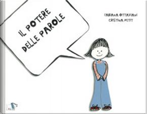 Il potere delle parole by Cristina Petit, Fabiana Ottaviani