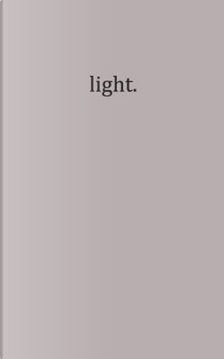 light. by Sydney Boyle
