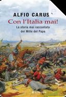 Con l'Italia mai! by Alfio Caruso