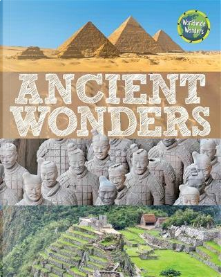 Ancient Wonders by CLIVE GIFFORD