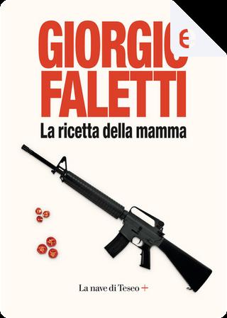 La ricetta della mamma by Giorgio Faletti