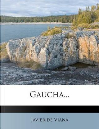 Gaucha... by Javier De Viana