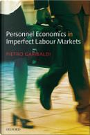 Personnel Economics in Imperfect Labour Markets by Pietro Garibaldi