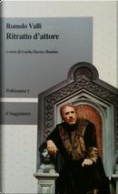 Ritratto d'attore by Romolo Valli