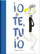 Io e te, tu e io by Miguel Tanco