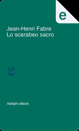 Lo scarabeo sacro by Jean-Henri Fabre