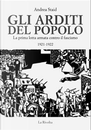 Gli arditi del popolo by Andrea Staid