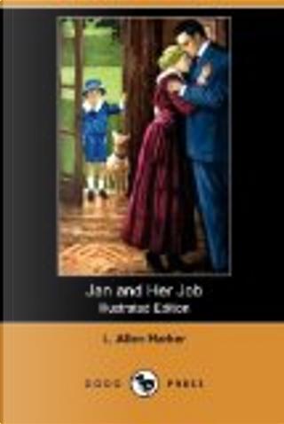 Jan and Her Job by L. Allen Harker
