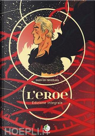 L'eroe by David Rubin