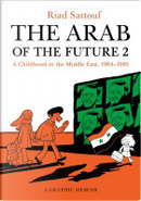 The Arab of the future. Vol. 2 by Riad Sattouf