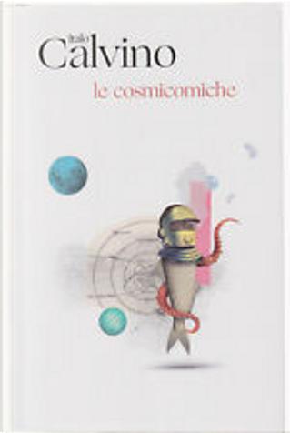 Le cosmicomiche by Italo Calvino