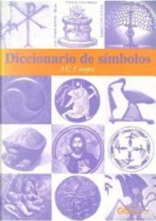 Diccionario de Simbolos by J. C. Cooper