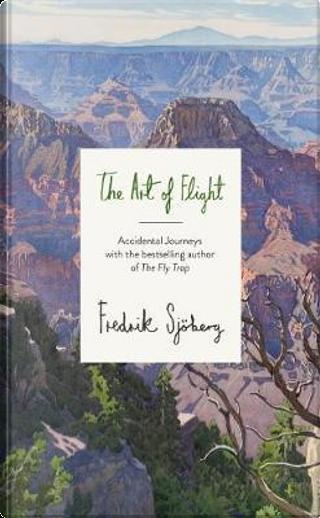 The Art of Flight by Fredrik Sjöberg