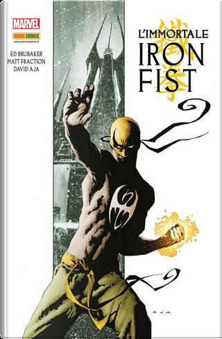 Marvel Omnibus: L'immortale Iron Fist by Ed Brubaker, Len Wein, Matt Fraction, Roy Thomas