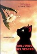 Sull'orlo del vespro by Amina Havet