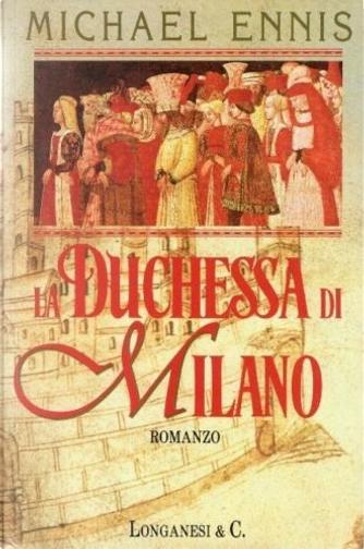 La duchessa di Milano by Michael Ennis