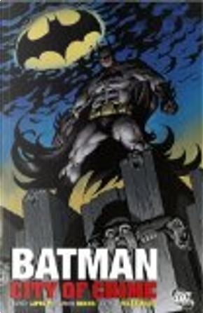 Batman by David Lapham, Nathan Massengill, Ramon Bachs