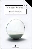 Le sabbie immobili by Giuseppe Pontiggia