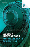 Un'inquietante simmetria by Audrey Niffenegger