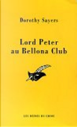 Lord Peter et le Bellona Club by Dorothy L. Sayers