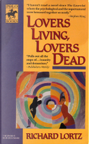 Lovers Living, Lovers Dead by Richard Lortz