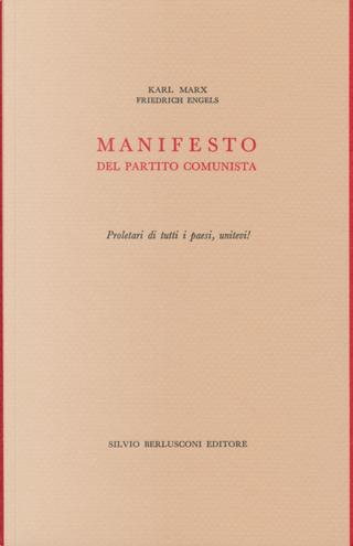 Manifesto del Partito Comunista by Friedrich Engels, Karl Marx