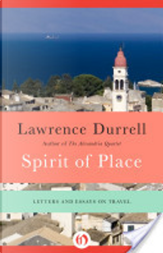 Spirit of Place by Lawrence Durrell