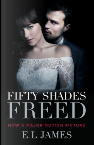 Fifty shades freed (film tie-in) by E L James