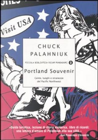 Portland souvenir by Chuck Palahniuk