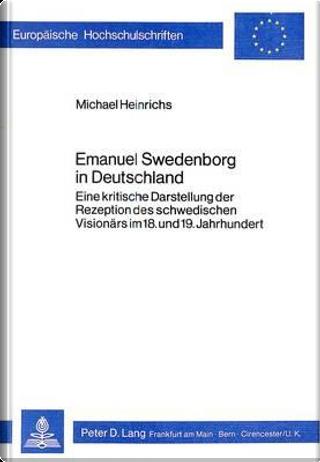 Emanuel Swedenborg in Deutschland by Michael Heinrichs