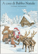 A casa di Babbo Natale by Udo Weigelt