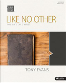 Like No Other by Tony Evans
