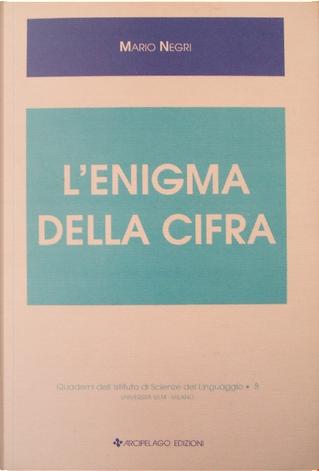 L'enigma della cifra by Mario Negri