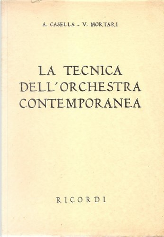 La Tecnica Dell Orchestra Contemporanea  2nd Ed by