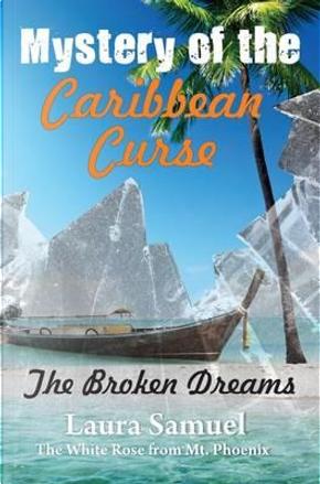 Mystery of the Caribbean Curse by Laura Samuel