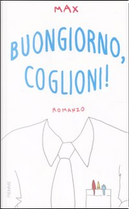 Buongiorno, coglioni! by Max