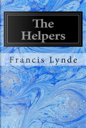 The Helpers by Francis Lynde